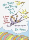 Oh, Baby, the Places You'll Go! - Tish Rabe, Dr. Seuss