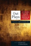 Out Plays: Landmark Gay and Lesbian Plays of the Twentieth Century - Ben Hodges, Harvey Fierstein