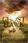 Ghost Hawk - Susan Cooper