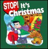 Stop! It's Christmas - Mary Manz Simon