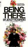 Being There - Jerzy Kosiński