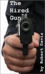 The Hired Gun - Robert Davis