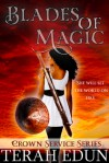 Blades of Magic - Terah Edun