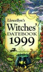 Llewellyn's 1999 Witches' Datebook - Llewellyn Publications, Anthony Meadows, Cynthia Ahlquist