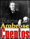Cuentos completos - Ambrose Bierce