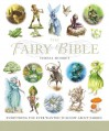 The Fairy Bible: The Definitive Guide to the World of Fairies - Teresa Moorey