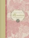 A Heart Full of Memories: Grandma's Keepsake Journal - Barbara Farmer, Lisa Franke, Jeff Franke
