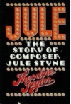 Jule: The Story of Composer Jule Styne - Theodore Taylor