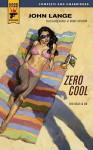 Zero Cool (Hard Case Crime ) - John Lange