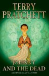 Johnny and the Dead (Johnny Maxwell) - Terry Pratchett