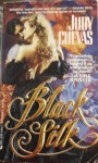 Black Silk - Judith Ivory, Judy Cuevas
