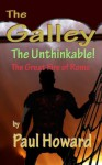 The Unthinkable (The Great Fire of Rome) (The Galley) - Paul Howard