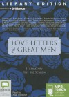 Love Letters of Great Men - Various, Allan Corduner