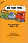 The Brain Train - Frances Meiser, Nina Anderson, Susan Lee