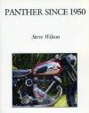 Panther Since 1950 - Steve Wilson