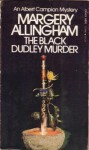 The Black Dudley Murder (Albert Campion Mystery #1) - Margery Allingham