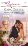 Rescued in a Wedding Dress (Harlequin Romance, #4150) - Cara Colter