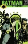 Batman: Evolution - Greg Rucka, Shawn Martinbrough, Steve Mitchell, John Watkiss, William Rosado, Phil Hester