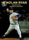 Nolan Ryan: Hall of Fame Baseball Superstar (Hall of Fame Sports Greats) - William W. Lace
