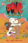 Complete Bone Adventures, Issues 1-6 - Jeff Smith