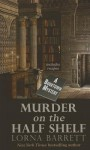 Murder on the Half Shelf (A Booktown Mystery) - Lorna Barrett