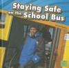 Staying Safe on the School Bus - Lucia Raatma