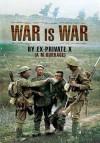 War is War - A.M. Burrage