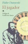 El jugador - Fyodor Dostoyevsky