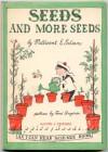 Seeds and More Seeds - Millicent Ellis Selsam, Tomi Ungerer