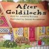 After Goldilocks - Johanna Richard, Dennis Hockerman