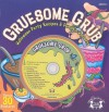 Gruesome Grub: Halloween Party Recipes & Pumpkin Patterns [With Sticker(s) and CD (Audio) and 10 Pumpkin Carving Patterns] - Ken Carder, David Schimmell, Matthew Van Zomeren