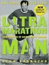 Ultramarathon Man - Dean Karnazes