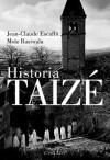 Historia Taizé - Jean-Claude Escaffit, Moïz Rasiwala
