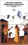 Storie della città di Dio: Racconti e cronache romane (1950-1966) - Pier Paolo Pasolini, Walter Siti