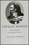 Loyalist Resolve: Patient Fortitude in the English Civil War - Raymond A. Anselment, John Skelton