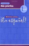 En Espanol: Level 1 Mas Practica Cuaderno - Estella Gahala, Houghton Mifflin Company