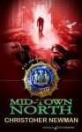 Mid-Town North - Christopher Newman