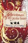 Christmas: A Very Peculiar History - Fiona MacDonald