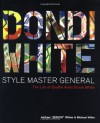 Dondi White: Style Master General: The - Andrew Witten, Michael White