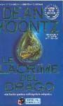 Le lacrime del drago - Bruno Amato, Dean Koontz