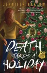 Death Takes a Holiday (A F.R.E.A.K.S. Squad Investigation) - Jennifer Harlow