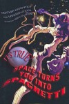 It's True! Space Turns You Into Spaghetti (16) - Heather Catchpole, Vanessa Woods, Heath McKenzie