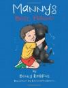 Manny's Best Friend - Becky Robbins