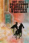 Spaghetti Western - Scott Morse