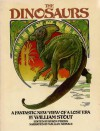 The Dinosaurs: A Fantastic New View of a Lost Era - William Stout, Byron Preiss