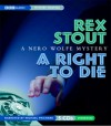 A Right to Die: A Nero Wolfe Mystery - Rex Stout, Michael Prichard