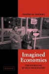 Imagined Economies: The Sources of Russian Regionalism - Yoshiko Herrera, Peter Hall, Robert Bates, Peter Lange, Helen V. Milner, Ellen Comisso, Joel Migdal