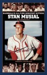 Stan Musial: A Biography (Baseball's All-Time Greatest Hitters) - Joseph Stanton, Rob Kirkpatrick