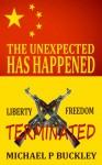 UNEXPECTED HAS HAPPENED - Michael P Buckley