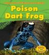 Poison Dart Frog - Anita Ganeri